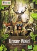 Unser, Wald, Edeka,Marktkauf, WWF, 2013 Natur, entdecken, Abenteuerbuch